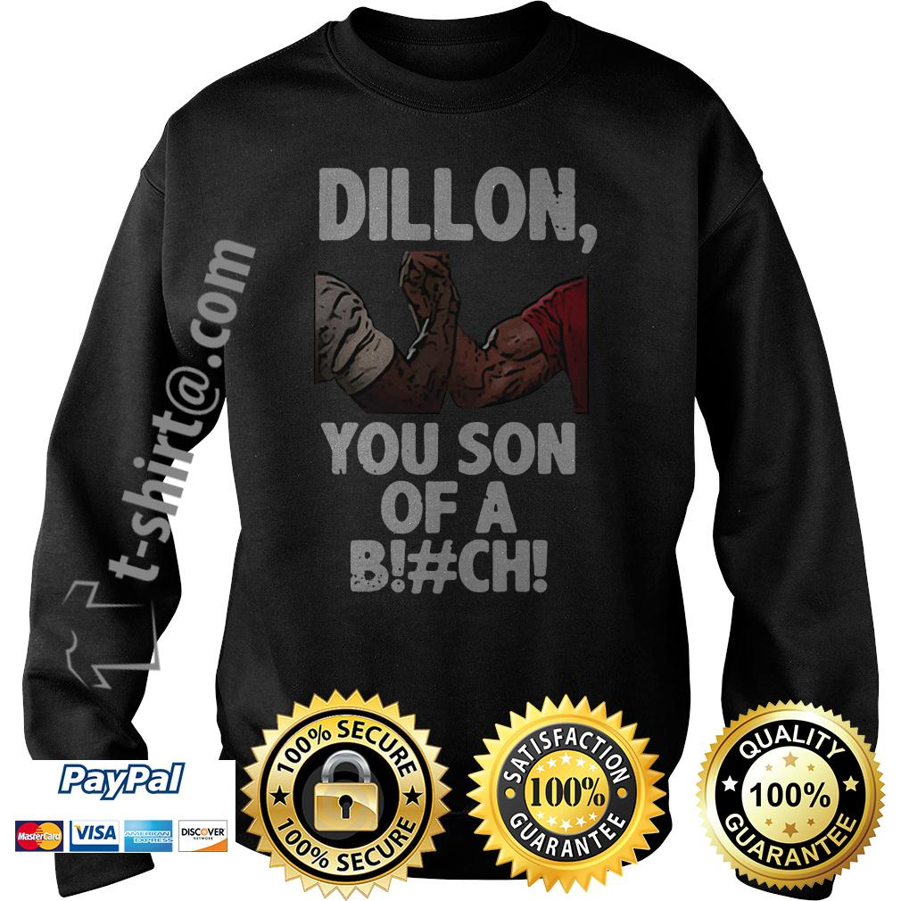 Predator Dillon you son of a bitch Sweater