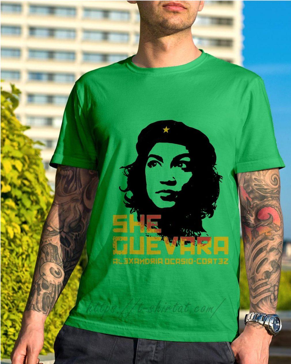 She Guevara Alexandria Ocasio Cortez shirt