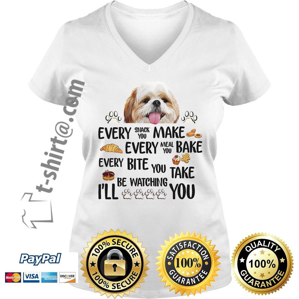 Shih Tzu every snack you make every meal you bake every bite V-neck T-shirt