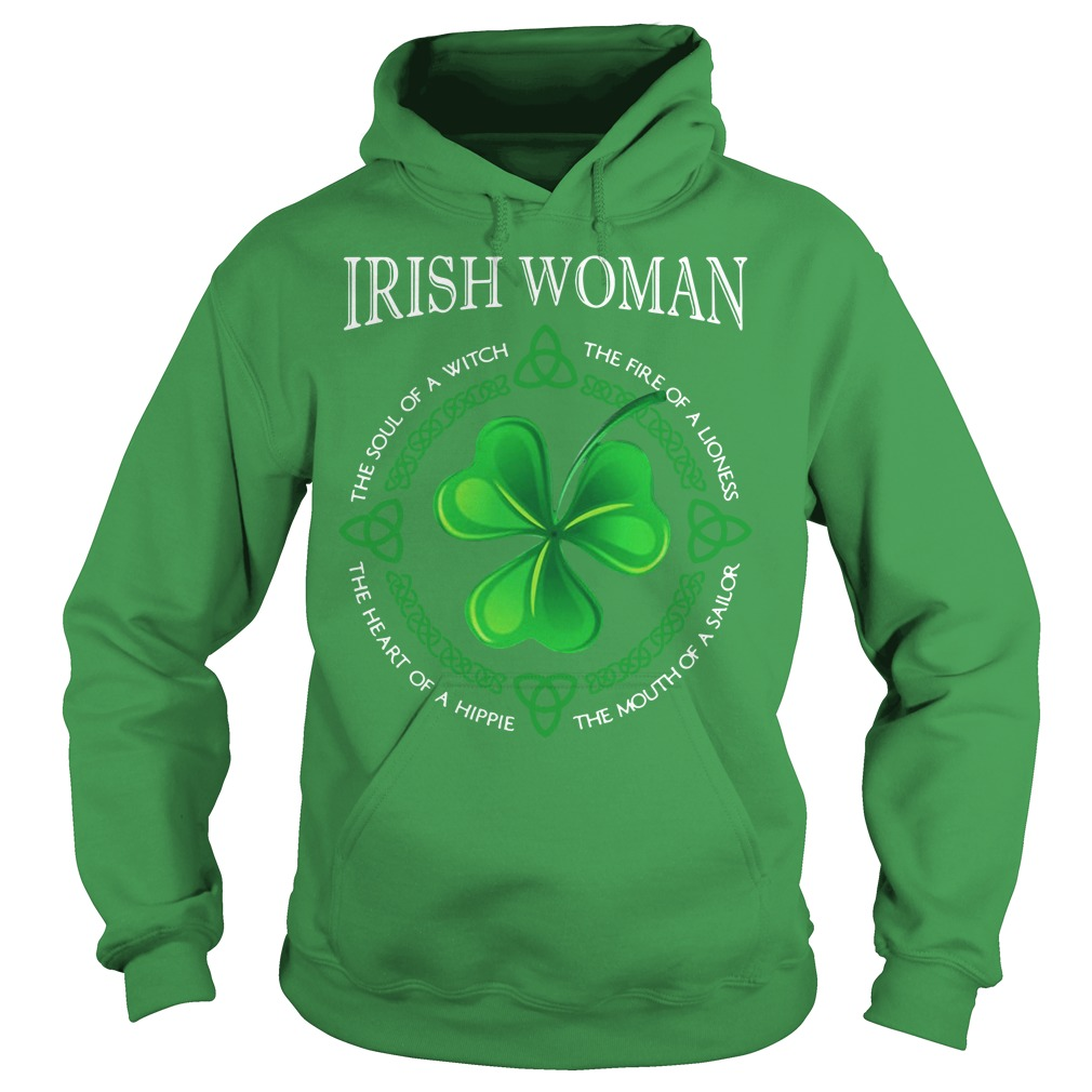 St Patrick's day Irish woman the soul of a witch the fire of a lioness Hoodie