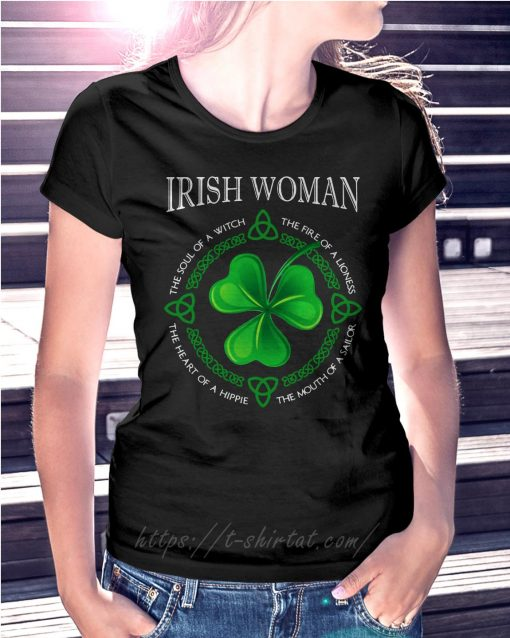 St Patrick's day Irish woman the soul of a witch the fire of a lioness Ladies Tee