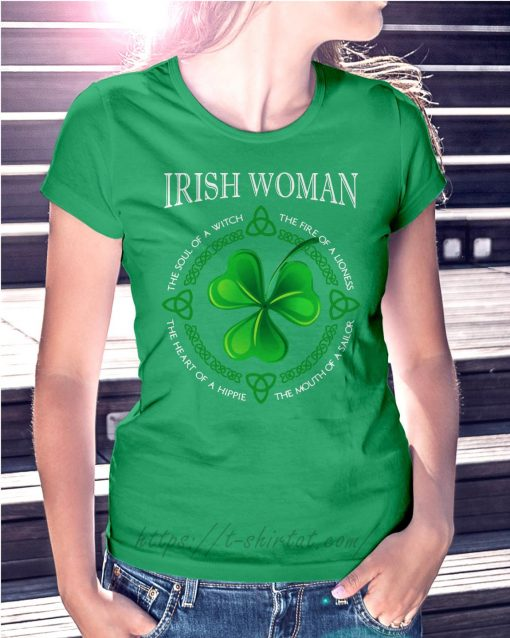 St Patrick's day Irish woman the soul of a witch the fire of a lioness Ladies Tee green