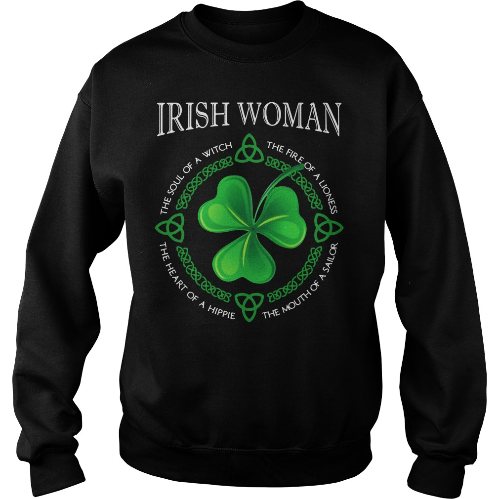 St Patrick's day Irish woman the soul of a witch the fire of a lioness Sweater