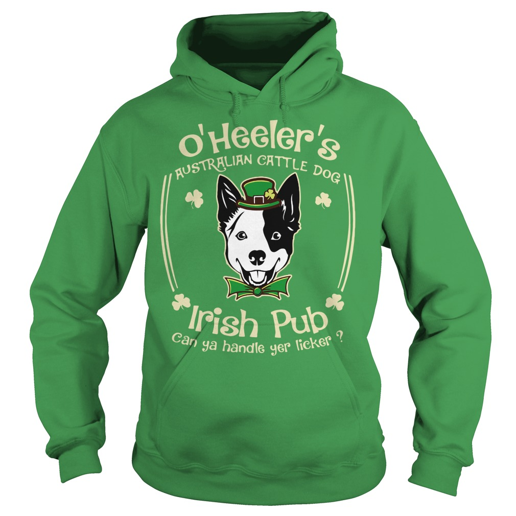 St Patrick's day O' Heelers Australian cattle dog Irish Pub Hoodie