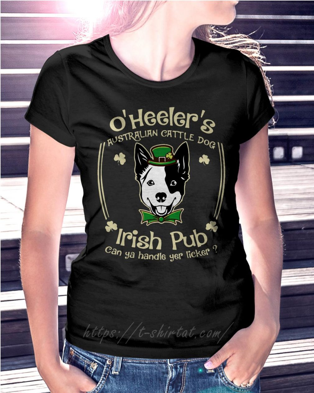 St Patrick's day O' Heelers Australian cattle dog Irish Pub Ladies Tee