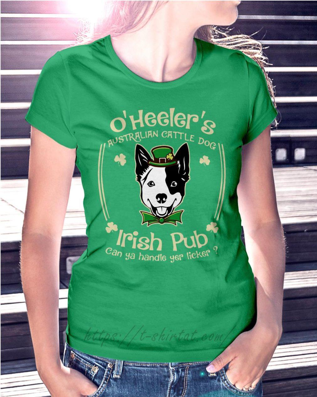 St Patrick's day O' Heelers Australian cattle dog Irish Pub Ladies Tee green