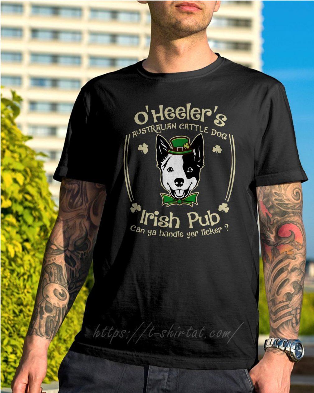 St Patrick's day O' Heelers Australian cattle dog Irish Pub shirt