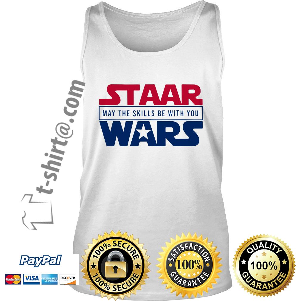 STAAR Wars may the skills be with you Tank top