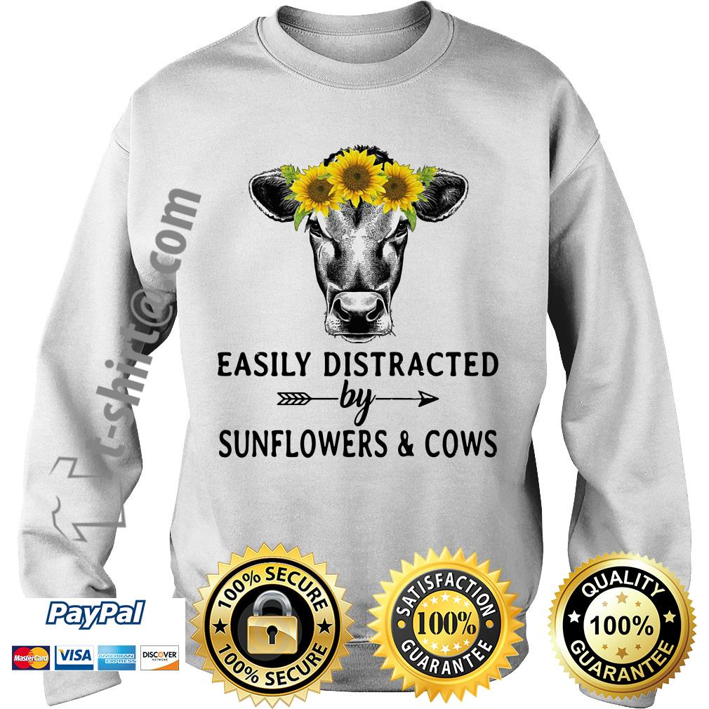 Sunflower cow easily distracted by sunflowers and cows Sweater