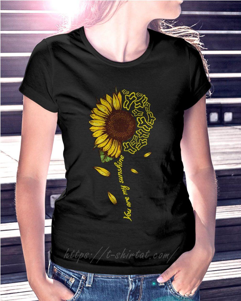 Sunflower Fox Racing you are my sunshine Ladies Tee