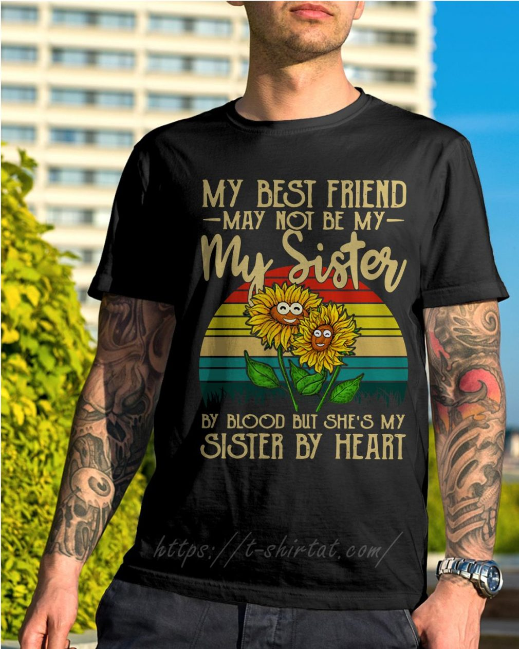 Sunflower my best friend may not be my sister by blood but she's my sister by heart vintage shirt