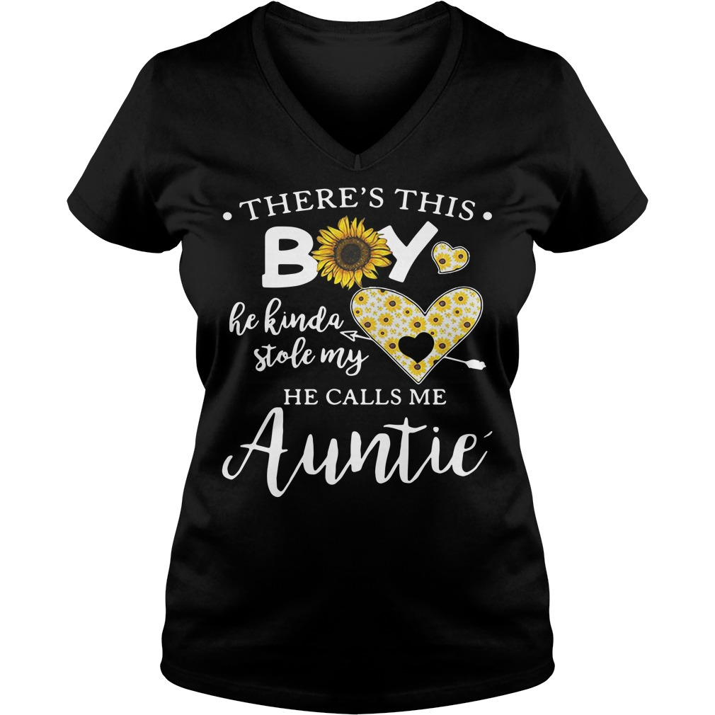 Sunflowers there's this boy he kinda stole my heart he calls me auntie V-neck T-shirt