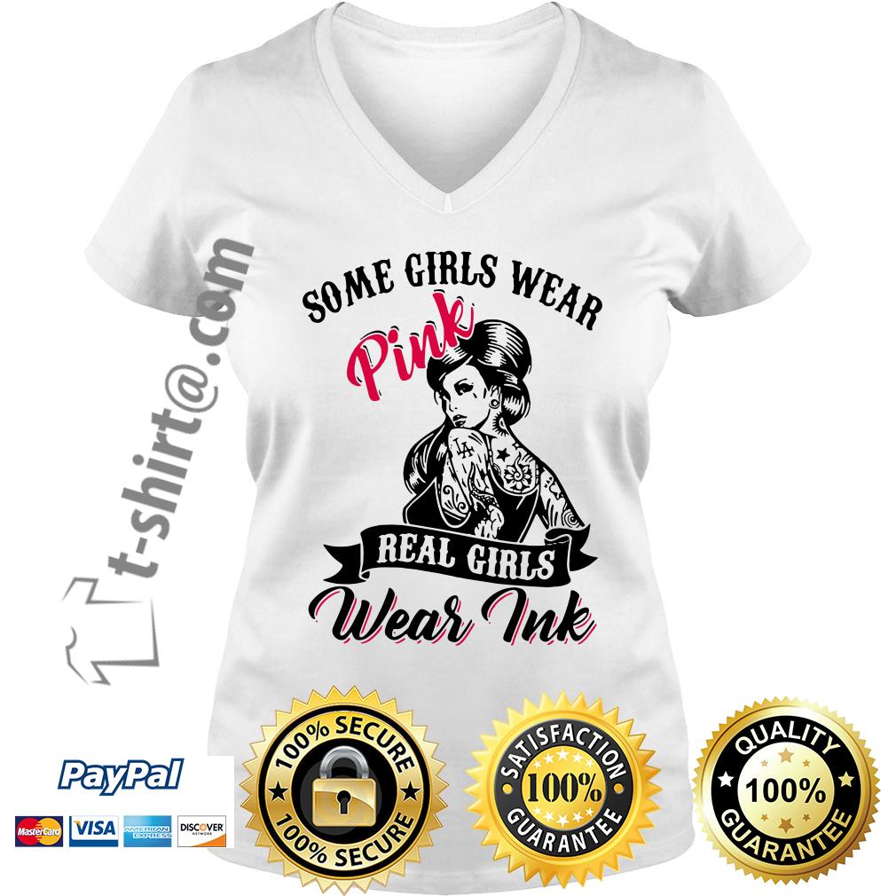 Tattoo girls some girls wear pink real girls wear ink V-neck T-shirt