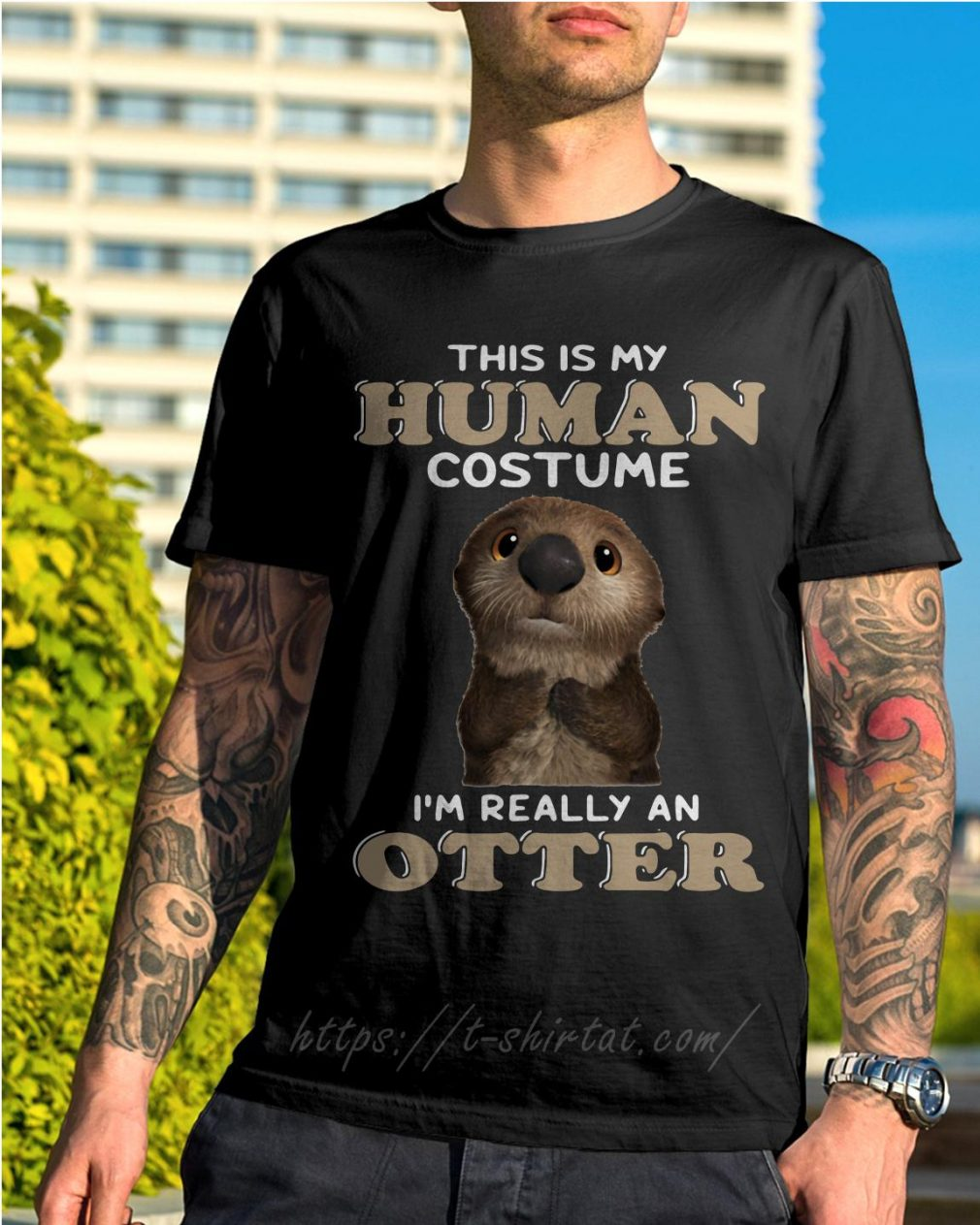 This is my human costume I'm really an Otter shirt