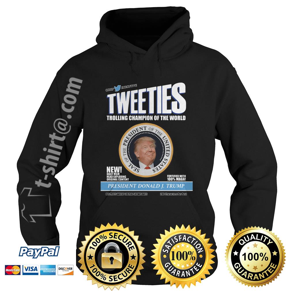 Trolling champion of the world president Donald J Trump Hoodie