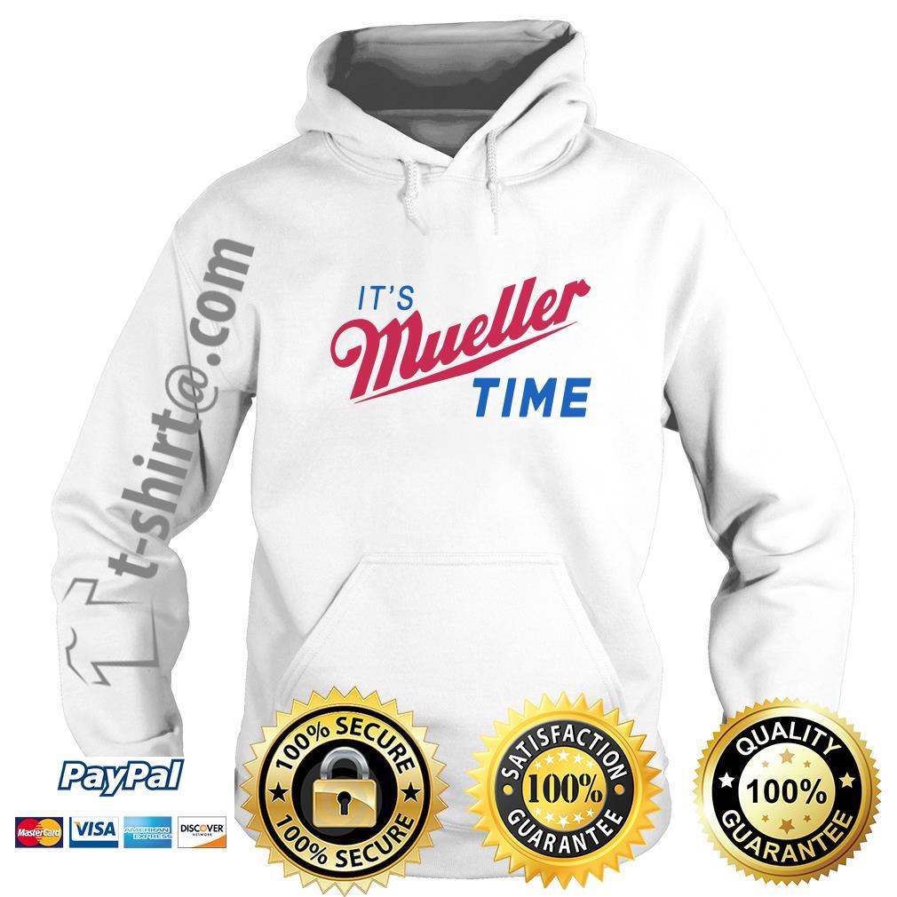 Trump and Mueller it's Robert Mueller time resist Anti Trump Hoodie