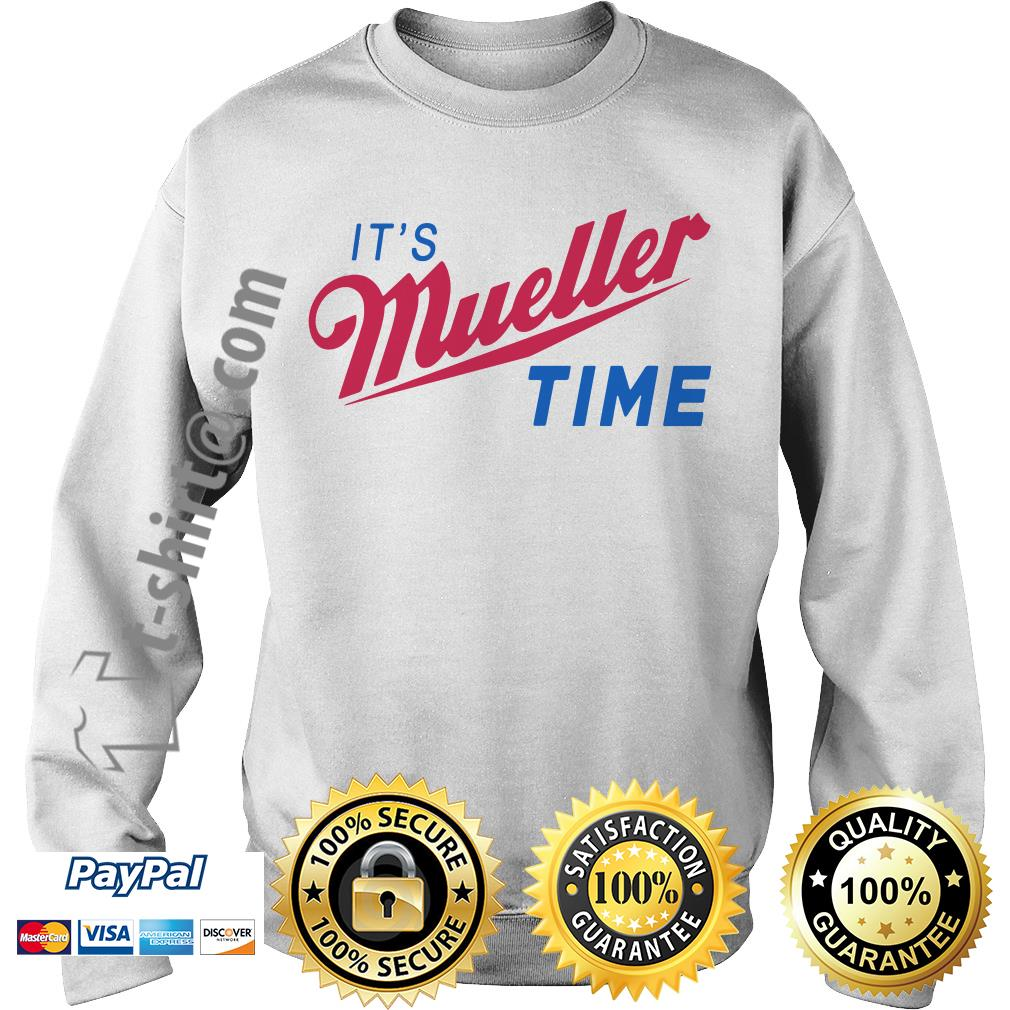 Trump and Mueller it's Robert Mueller time resist Anti Trump Sweater