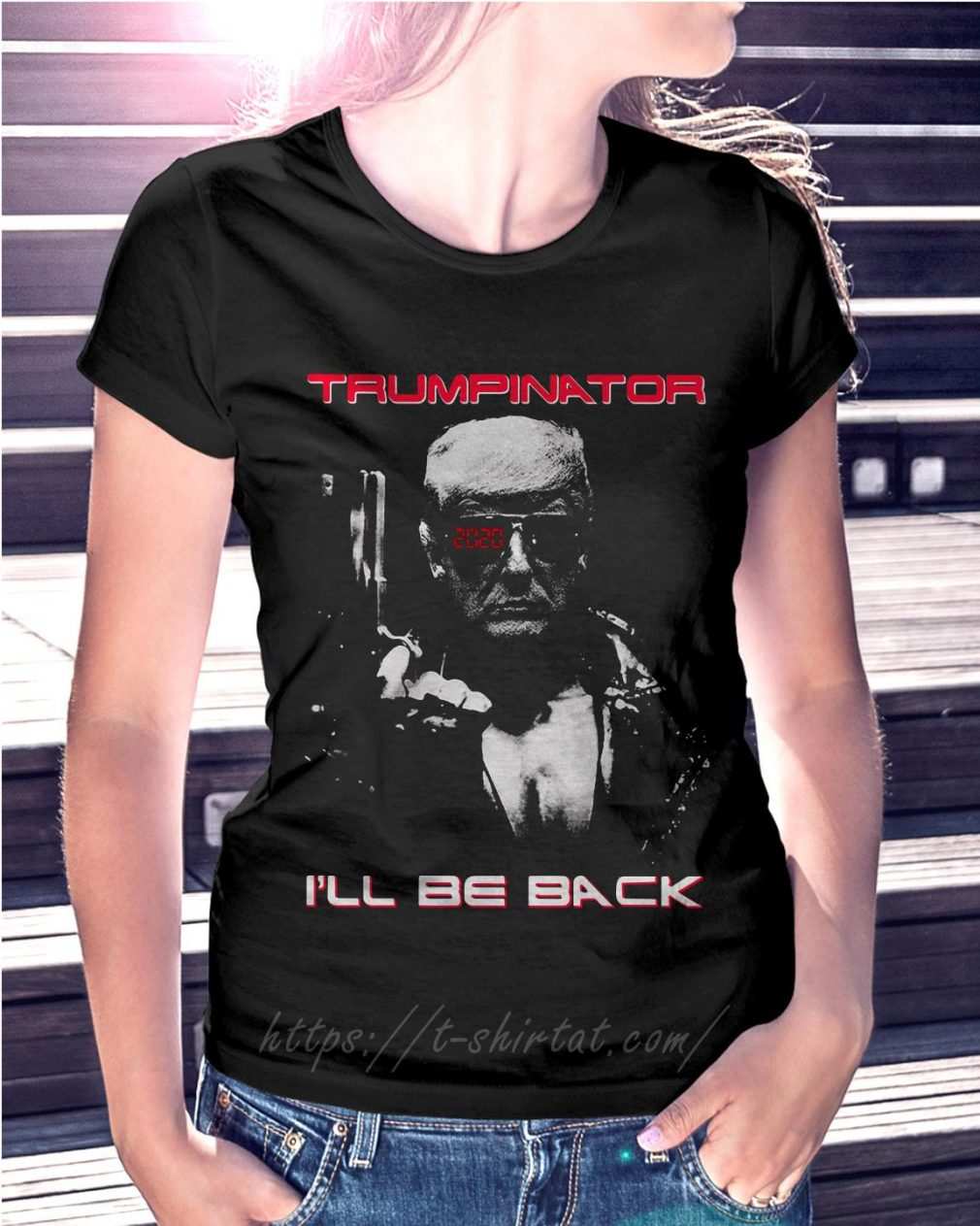 Trumpinator 2020 I'll be back Ladies Tee