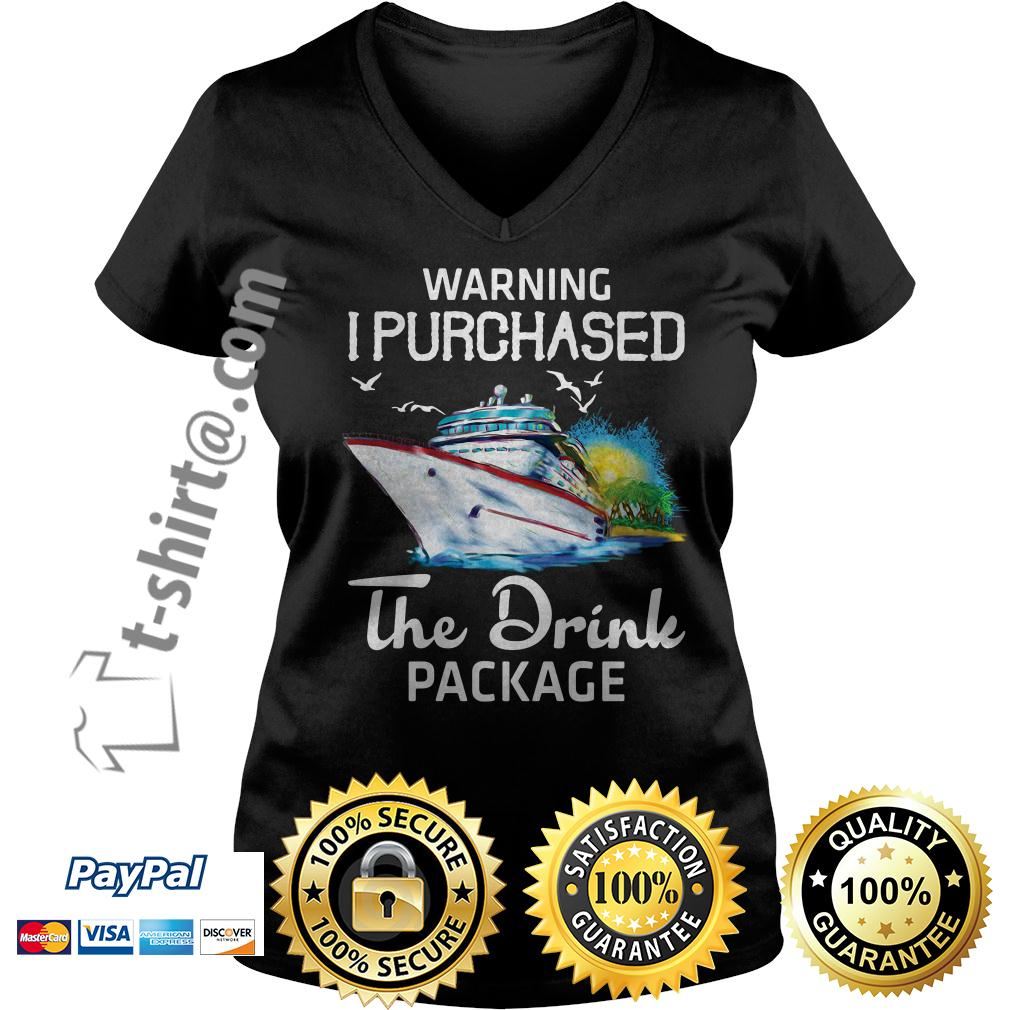 Warning I purchased the drink package V-neck T-shirt
