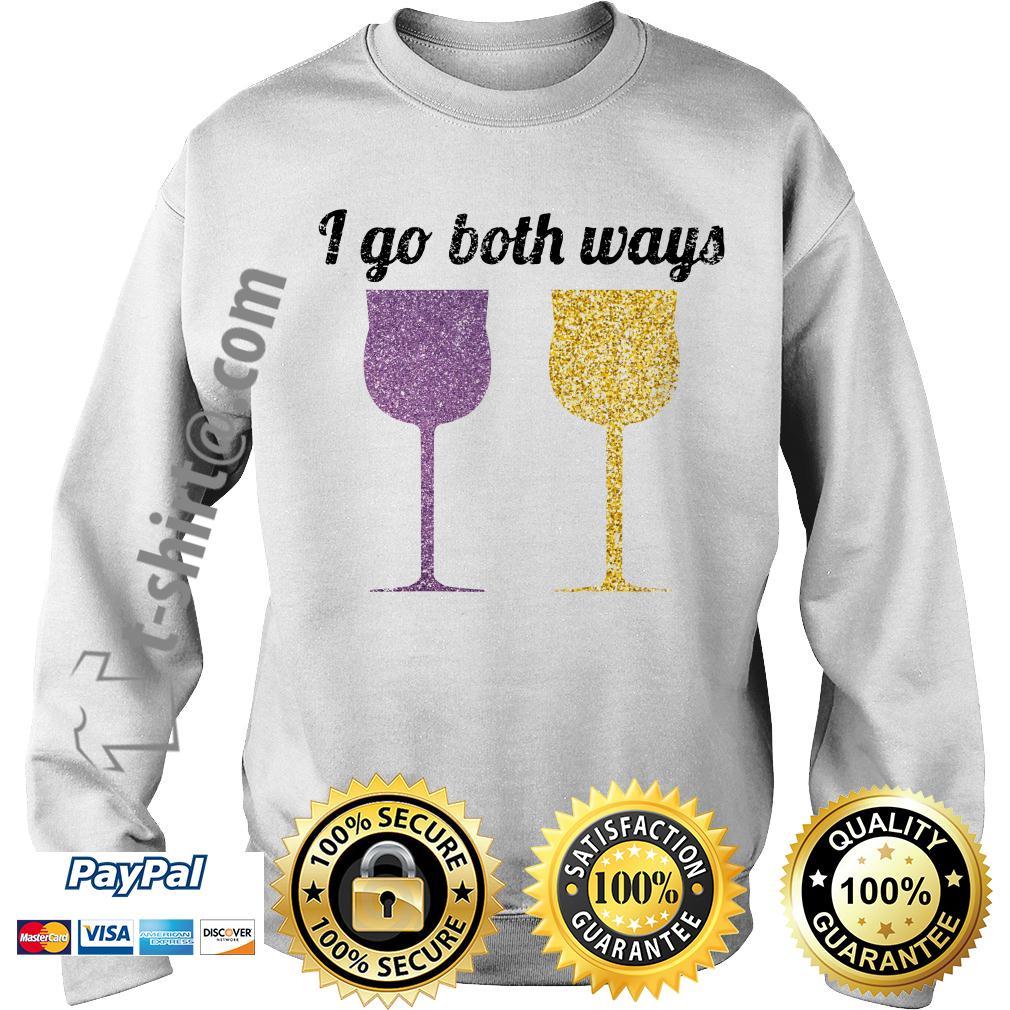 Wine I go both ways Sweater