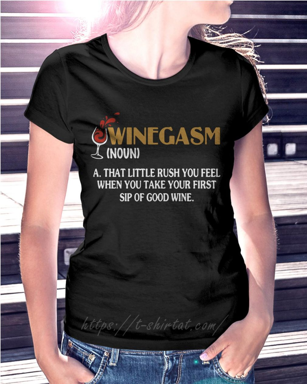 Winegasm definition a that little rush you fell Ladies Tee