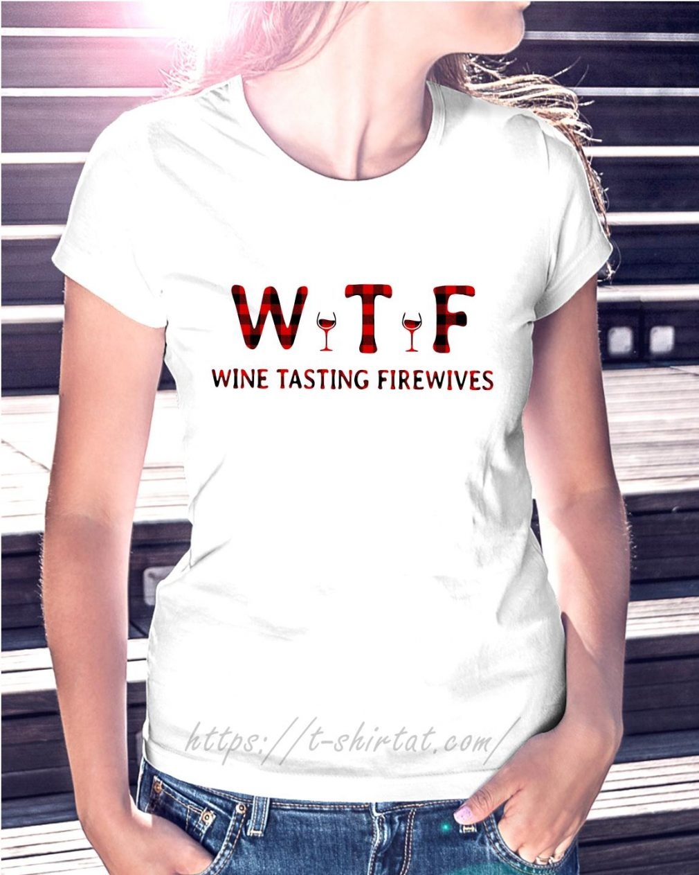 WTF wine tasting firewives Ladies Tee