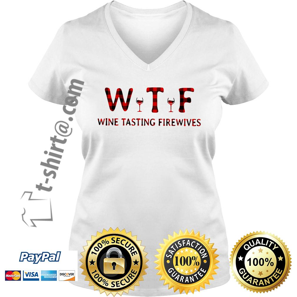WTF wine tasting firewives V-neck T-shirt