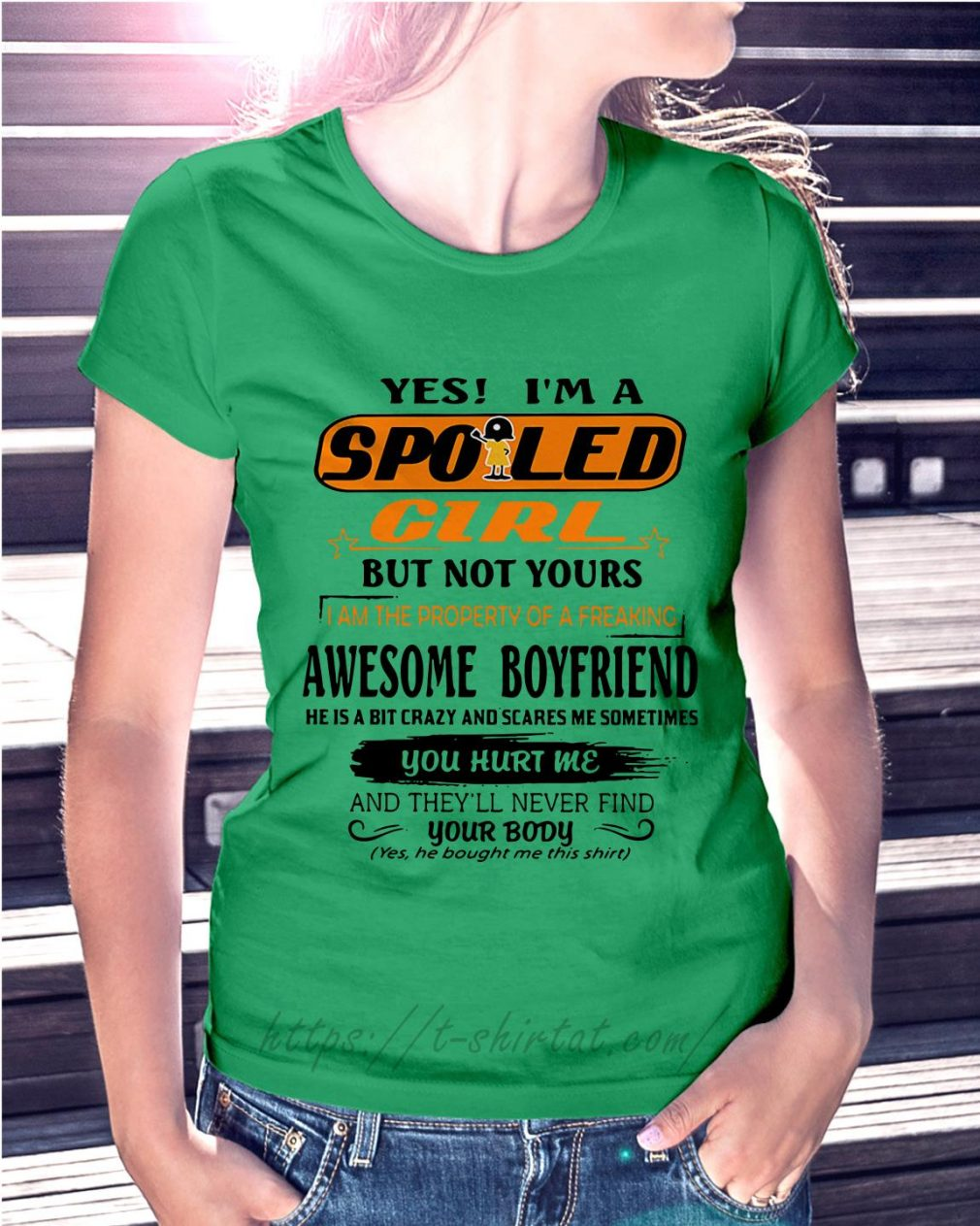Yes I am spoiled girl but not yours I am the property of a freaking Ladies Tee green