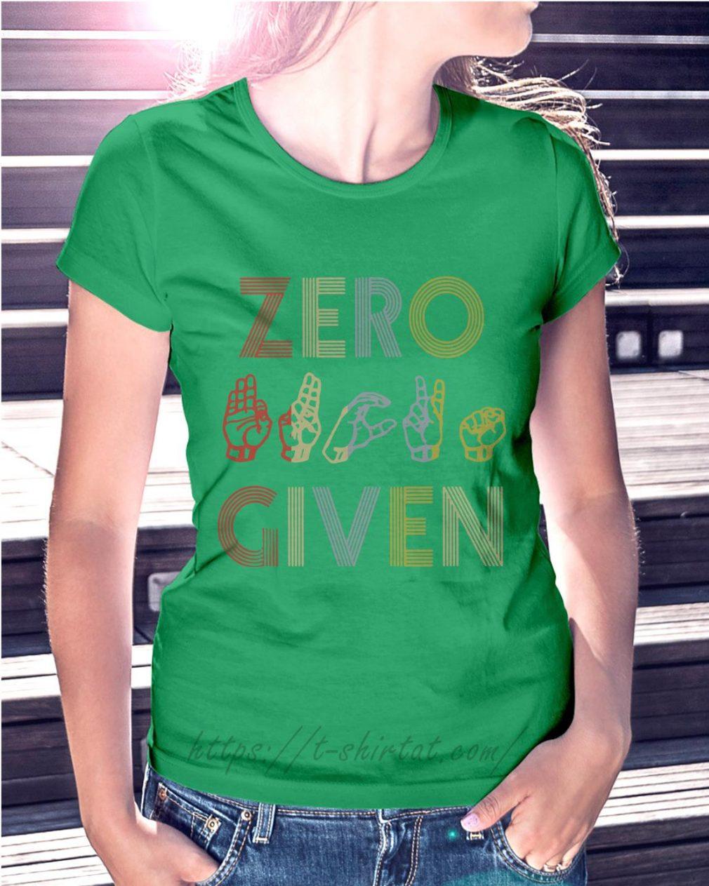 Zero fuck given American sign language vintage version Ladies Tee green