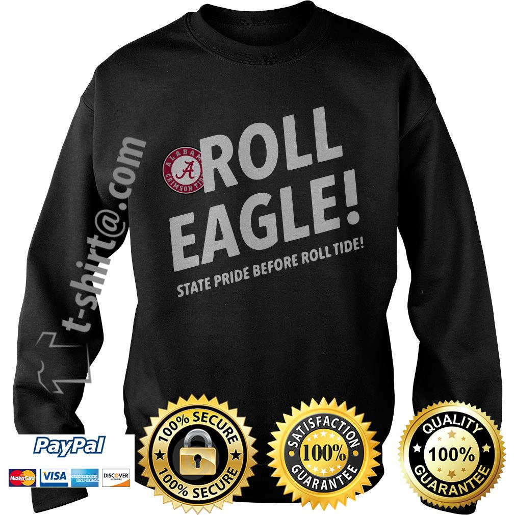 Alabama Crimson Tide roll eagle state pride before roll tide Sweater