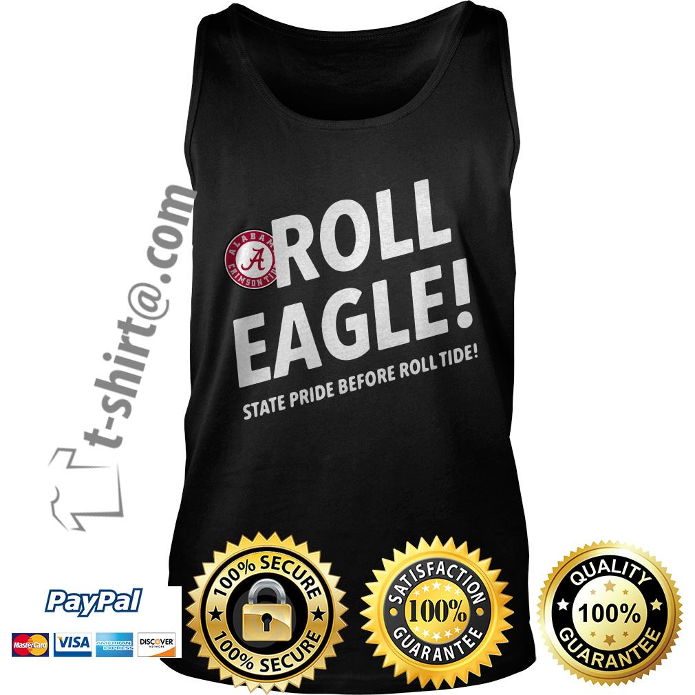 Alabama Crimson Tide roll eagle state pride before roll tide Tank top