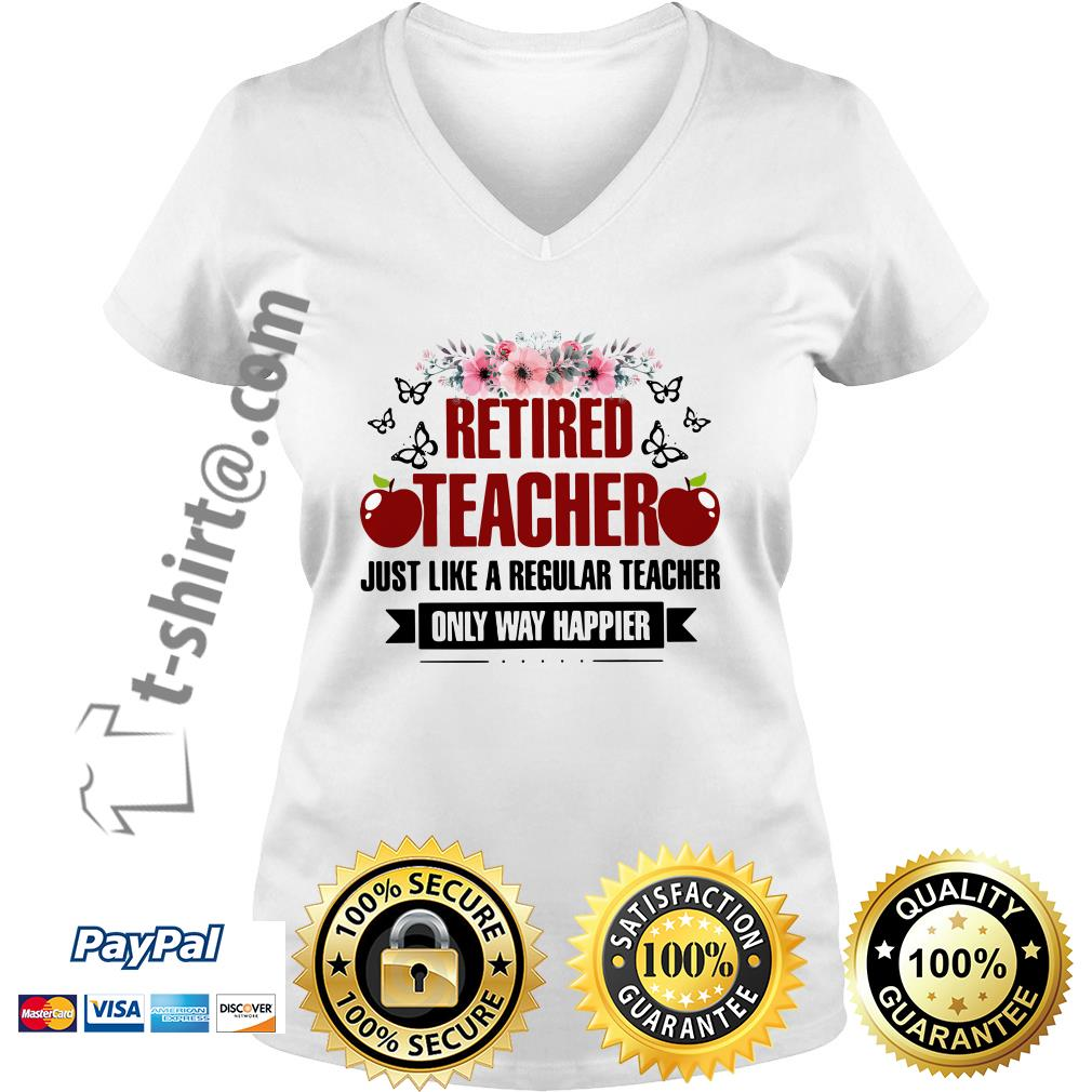 Apple retired teacher just like a regular teacher only way happier floral V-neck T-shirt