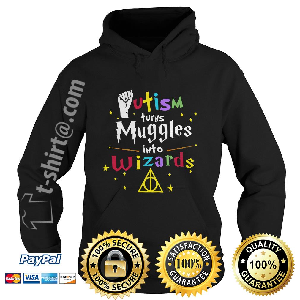 Autism turns muggle into Wizard Hoodie
