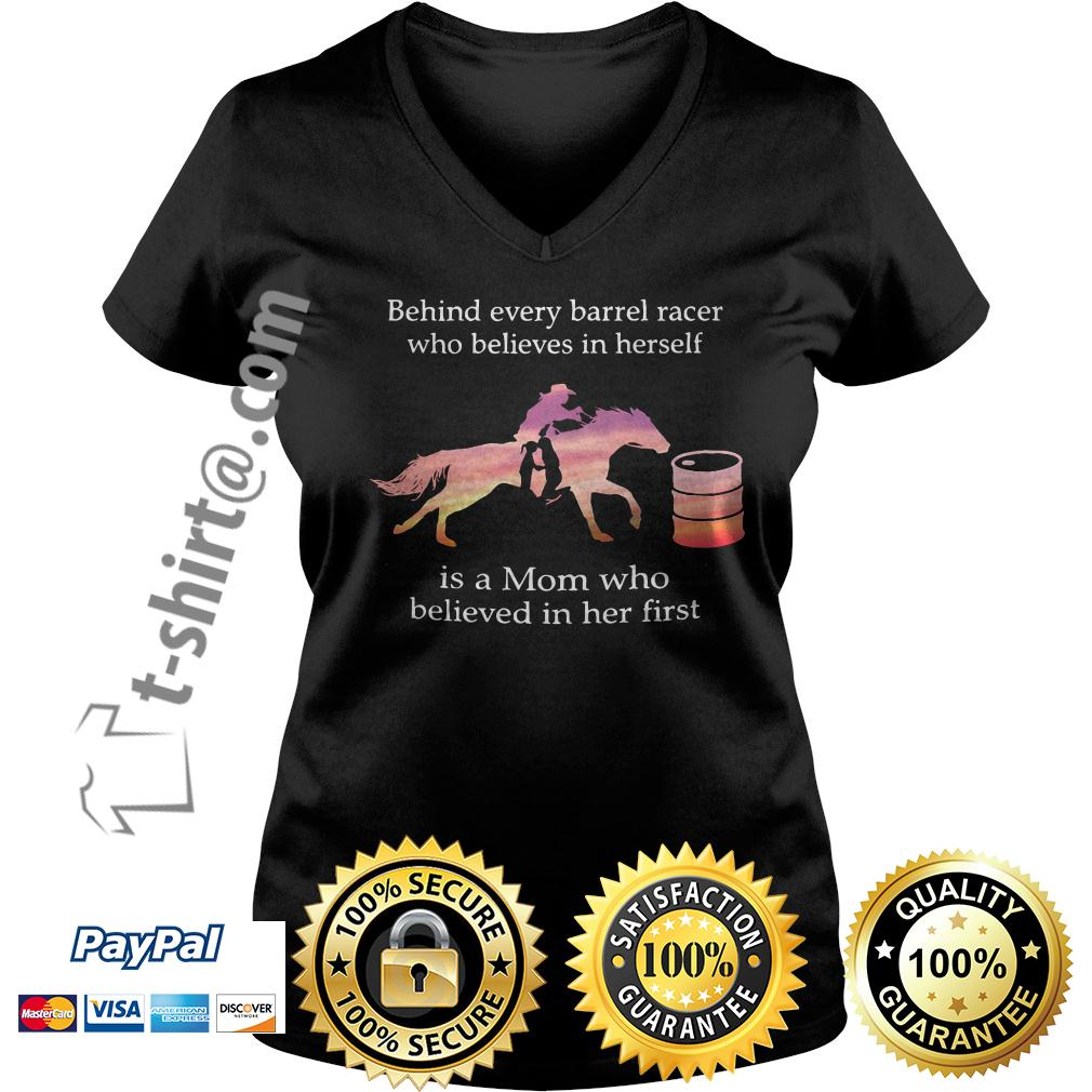 Behind every barrel racer who believes in herself is a mom who believed in her first V-neck T-shirt