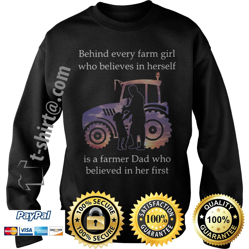 Behind every farm girl who believes in herself is a farmer dad who believed in her first Sweater