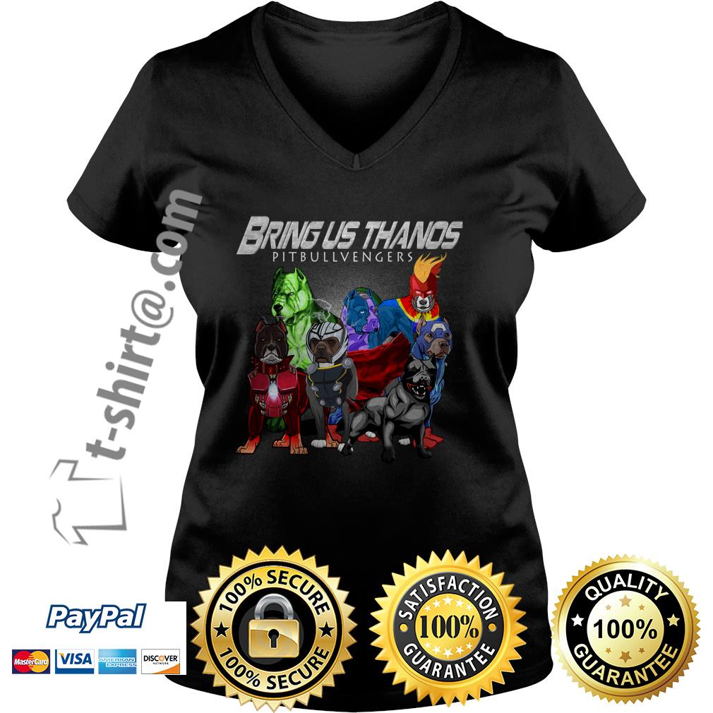 Bring us Thanos pitbullvengers V-neck T-shirt