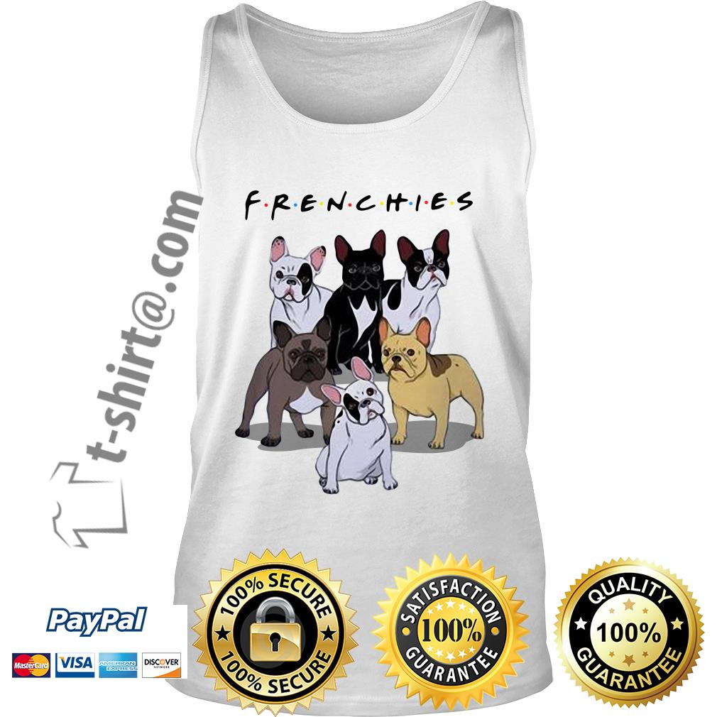 Bulldogs Frenchies friends TV show Tank top