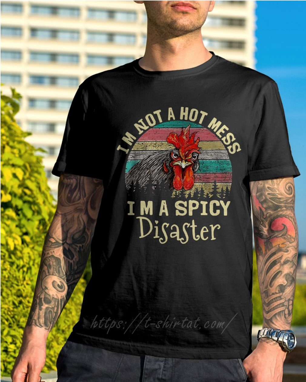 Chicken I'm not a hot mess I'm a spicy disaster retro shirt