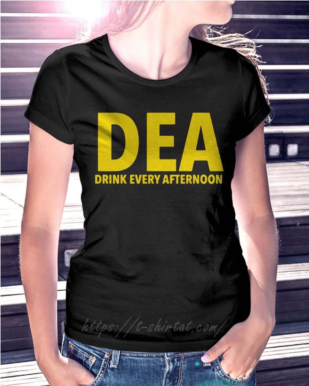 DEA drink every afternoon
