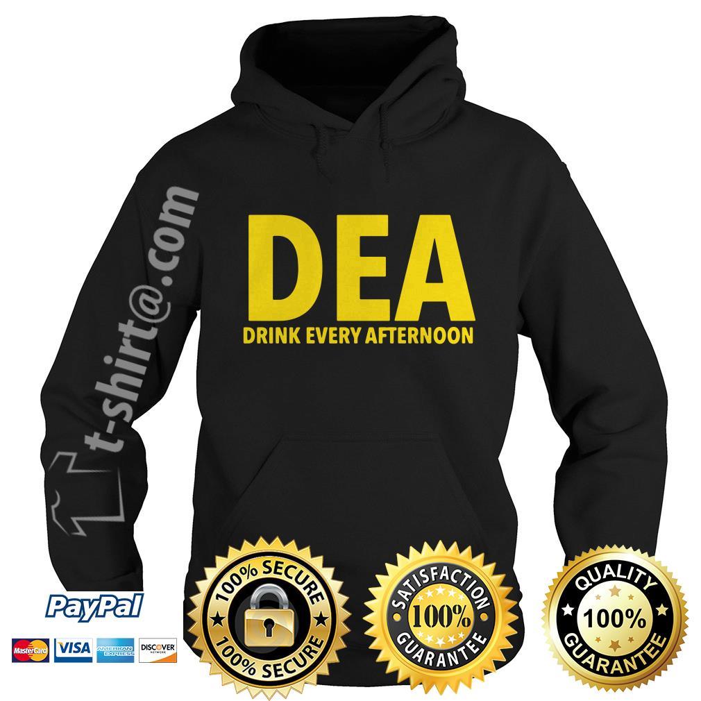 DEA drink every afternoon Hoodie