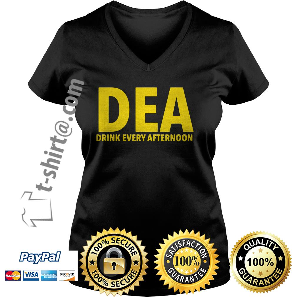 DEA drink every afternoon V-neck T-shirt