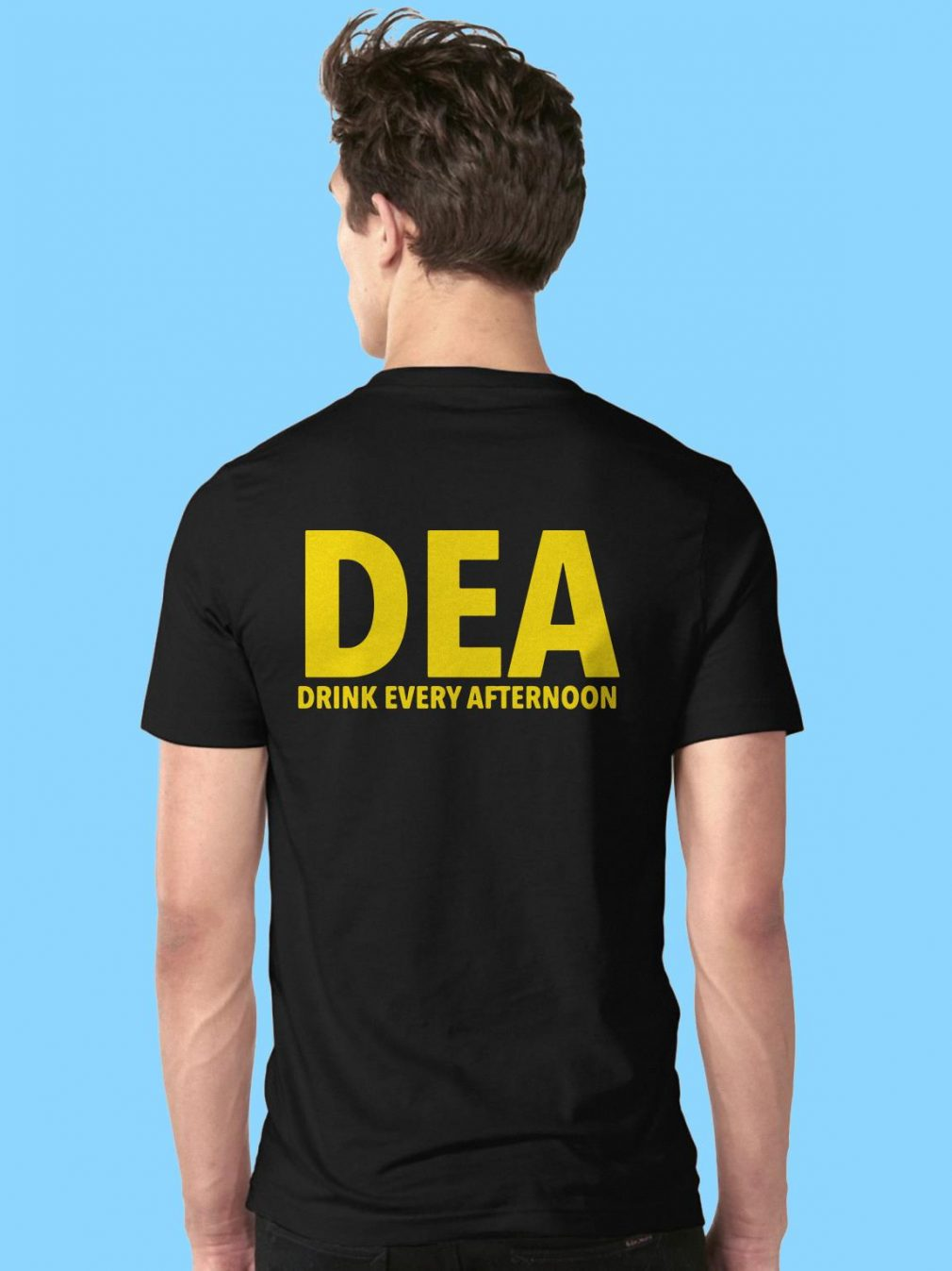 DEA drink every afternoon shirt