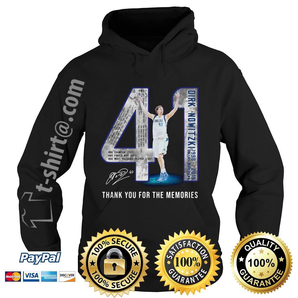 Dirk Nowitzki 1998-2019 Dallas Mavericks thank you for the memories Hoodie