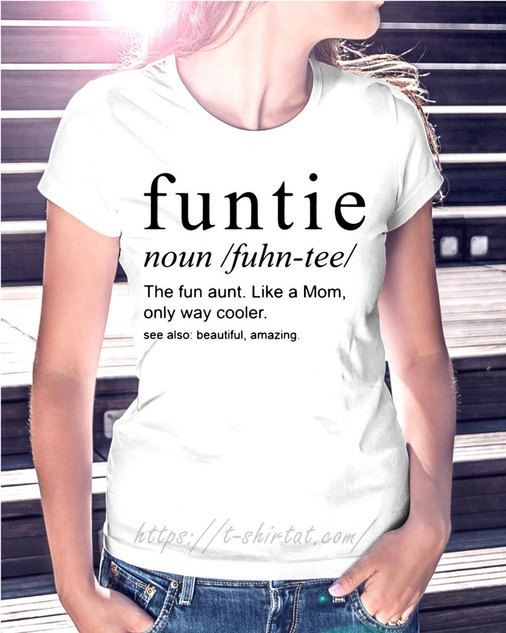 Funtie definite the fun aunt like a mom only way cooler see also beautiful amazing
