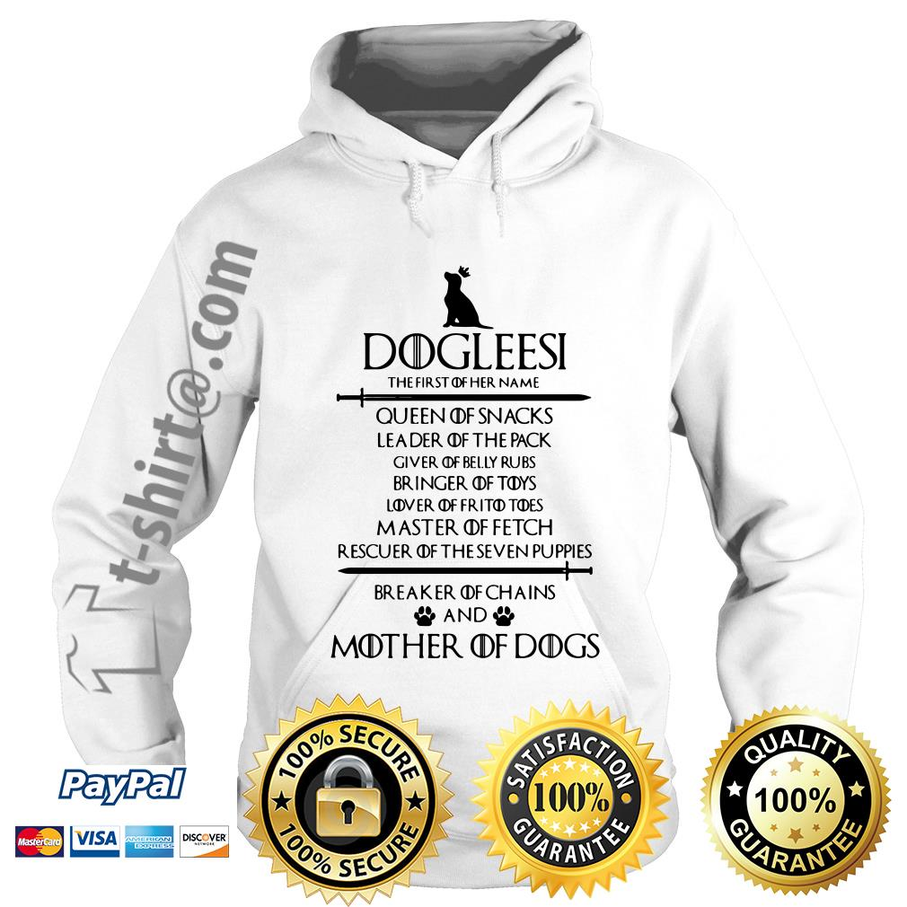 Game of Thrones Dogleesi queen of snacks leader of the pack mother of dogs Hoodie