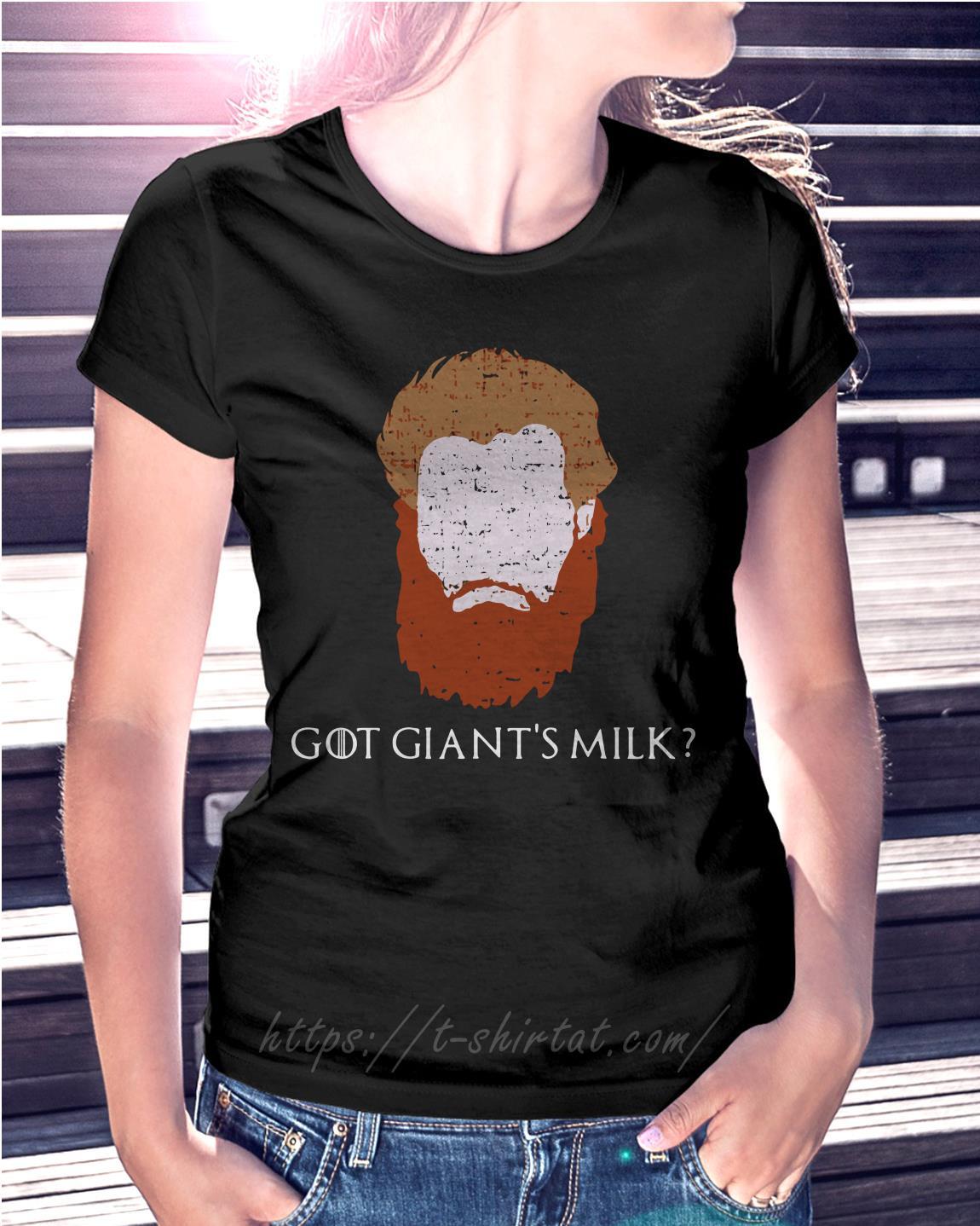 370a3b78a GOT giant's milk Tormund Giantsbane Game of Thrones shirt