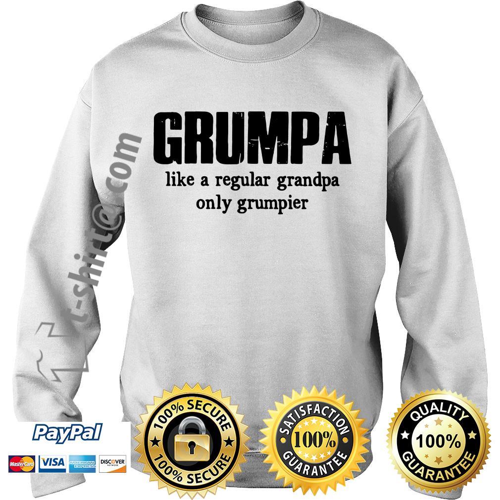 Grumpa like a regular grandpa only grumpier Sweater