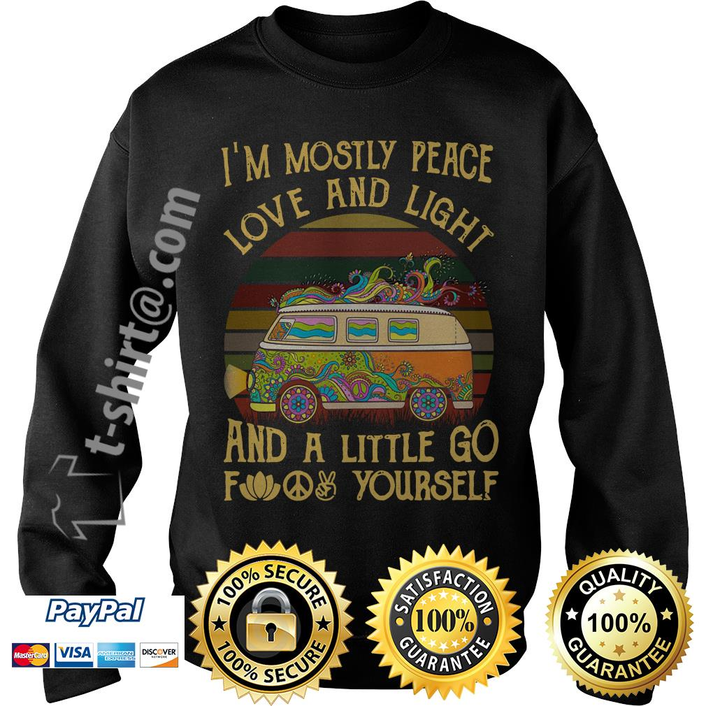 Hippie bus I'm mostly peace love and light and a little go fuck yourself vintage Sweater
