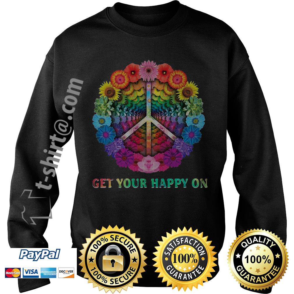 Hippie peace get your happy on flowers Sweater