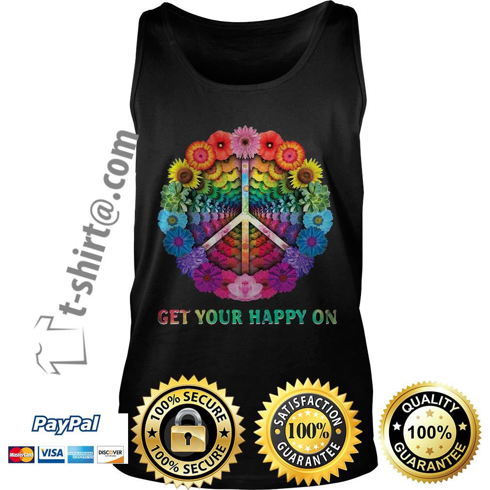Hippie peace get your happy on flowers Tank top